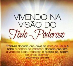 VIVENDO NA VISÃO DO TODO-PODEROSO